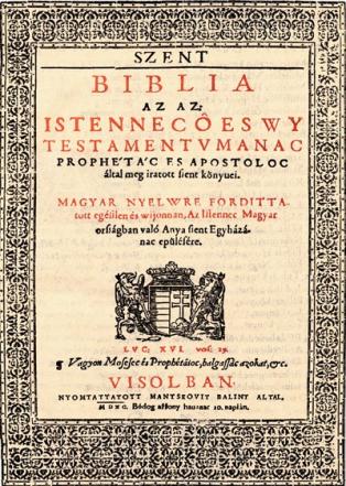 Károli Gáspár 1590-ben Vizsolyban kiadott Bibliájának címlapja