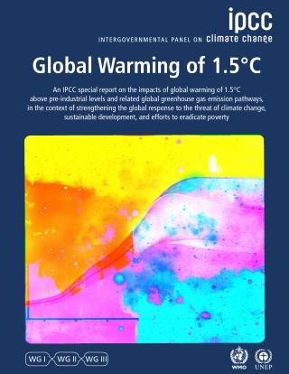 IPCC SPECIAL REPORT GLOBAL WARMING OF 1.5 °C   IPCC ...